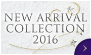 NEW ARRIVAL COLLECTION 2016